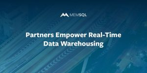 Partners Empower Real-Time Data Warehousing