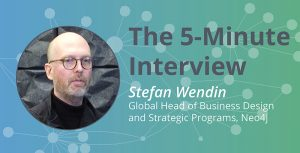 Data Science and Design Thinking: The 5-Minute Interview with Stefan Wendin, Neo4j Innovation Lab
