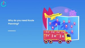 Route Optimization System – A Guide Plan Out the Best Logistics Route