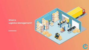 Logistics Management System for Manufacturing Industry