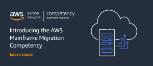 Introducing the New AWS Mainframe Migration Competency Featuring Validated AWS Partners