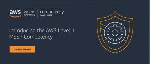 Managed Cloud Security Starts at Level 1 with AWS Level 1 MSSP Competency Partners