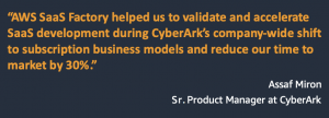 CyberArk Launches SaaS Identity Security Platform on AWS with Support from AWS SaaS Factory