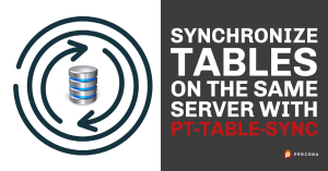 Synchronize Tables on the Same Server with pt-table-sync