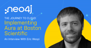 The Journey to Cloud: Implementing AuraDB at Boston Scientific